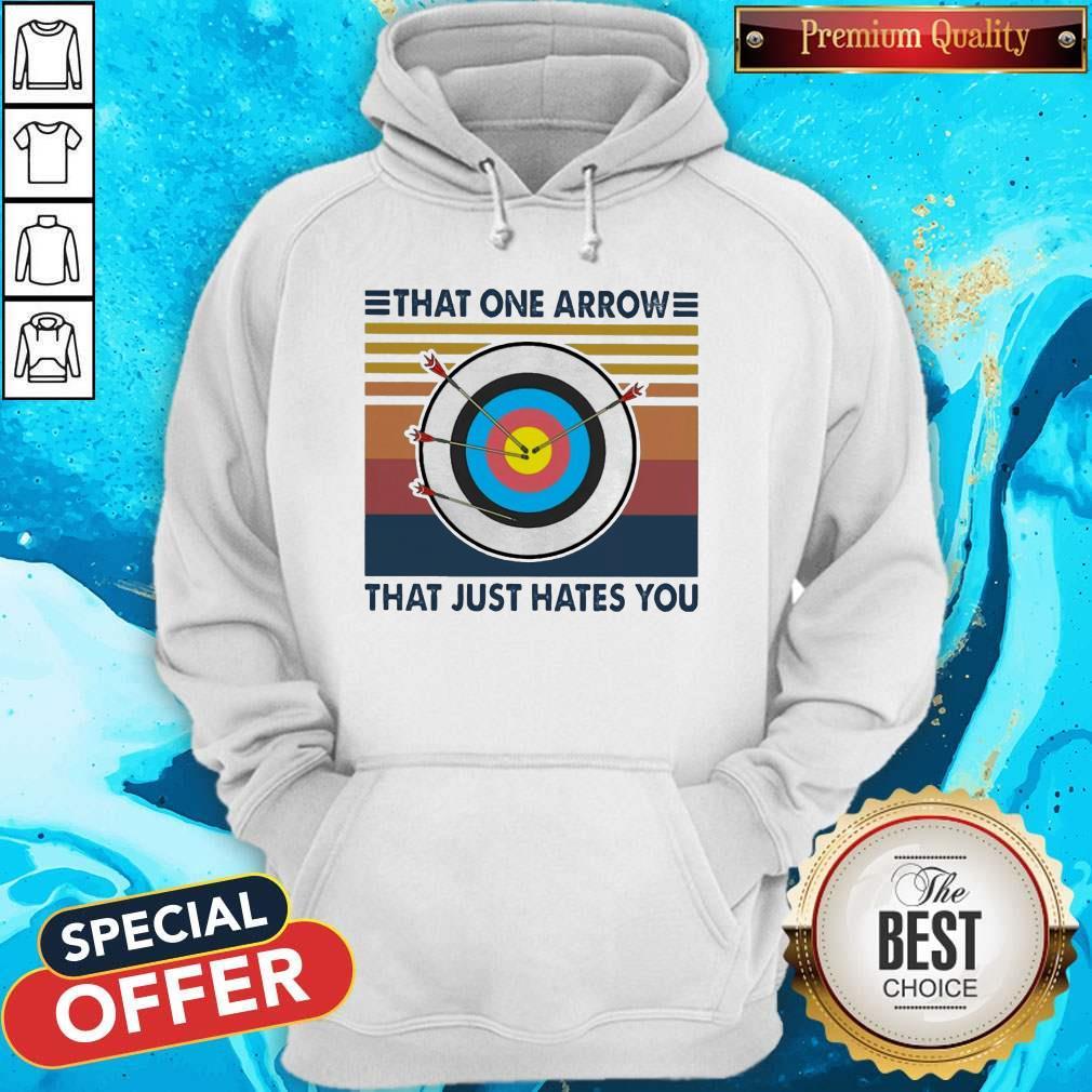 Top Target That One Arrow That Just Hates You Vintage Hoodie