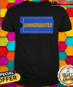 Awesome Bunkerbuster Shirt