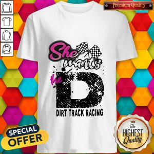 Awesome She Wants The D Dcing Shirt