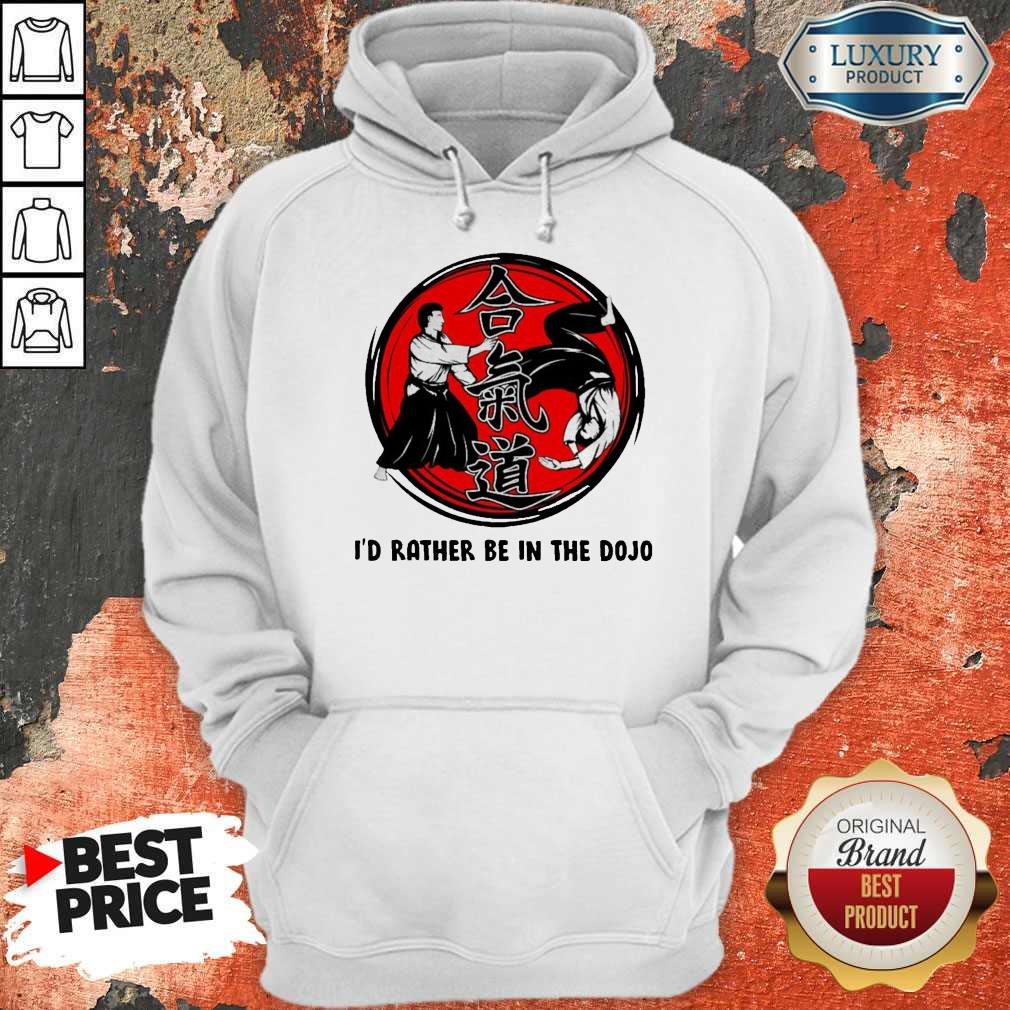 Funny Aikido I'd Rather Be In The Hoodie