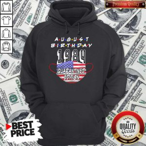 Funny August Birthday 1984 Face Mask Quarantine Edition American Flag Hoodie