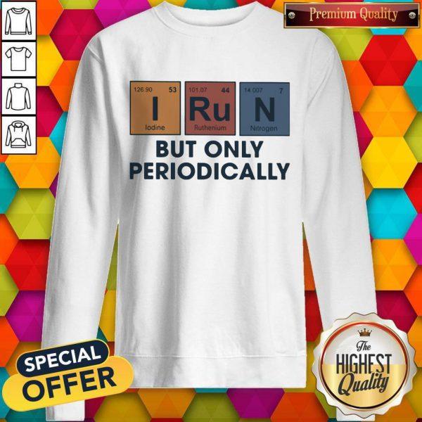 Funny I Run But Onolly Sweatshirt