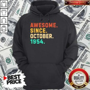 Nice Awesome Since October 1954 Vintage Hoodie