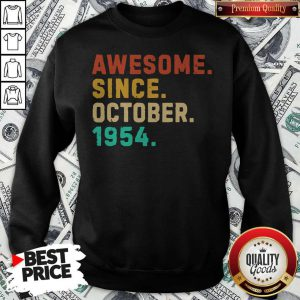 Nice Awesome Since October 1954 Vintage Sweatshirt