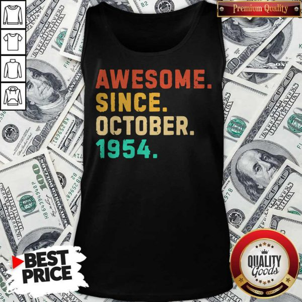 Nice Awesome Since October 1954 Vintage Tank Top