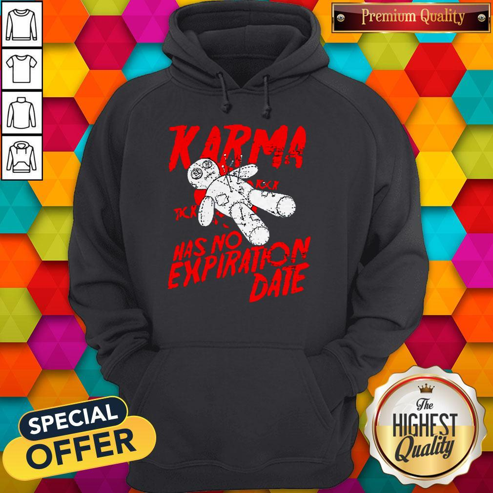 Premium Blood Karma Has No Expiration Date Hoodie