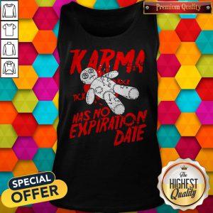 Premium Blood Karma Has No Expiration Date Tank Top