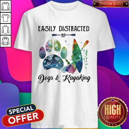 Premium Easily Distracted By Dogs And Kayaking Shirt