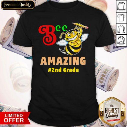 Top Bee Amazing #2nd Grade Shirt