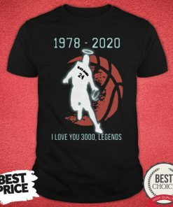 Black Mamba 24 1978 2020 I Love 3000 Legends Shirt