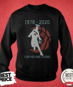 Black Mamba 24 1978 2020 I Love 3000 Legends Sweatshirt