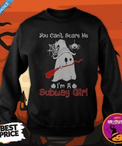 Halloween Ghost You Can't Scare Me I'm A Subway Girl Sweatshirt