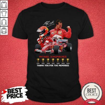 Michael Schumacher Thank You For The Memories Shirt