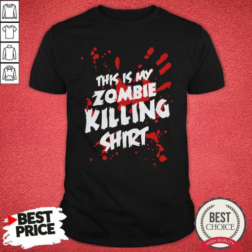 Official This Is My Zombie Killing Shirt