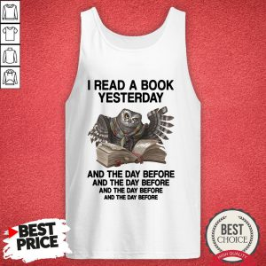 Owl I Read A Book Yesterday And The Day Before Tank Top