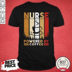 Top Nurse Powered By Coffee Vintage Shirt