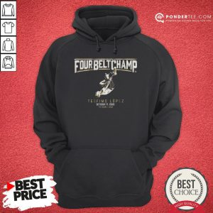 Awesome Teofimo Lopez The Four-belt Champ Hoodie - Desisn By Pondertee.com