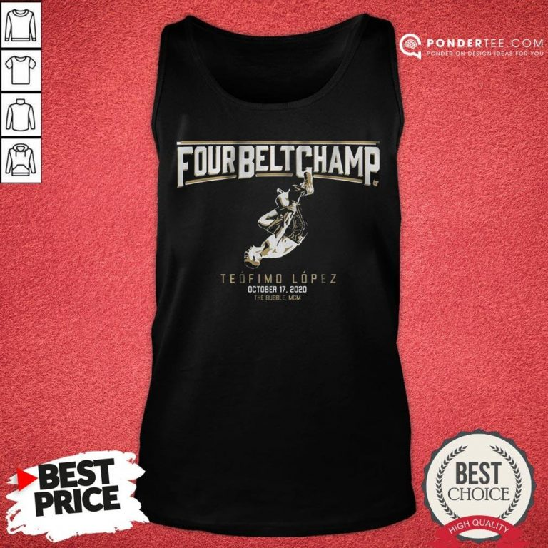 Awesome Teofimo Lopez The Four-belt Champ Tank Top - Desisn By Pondertee.com