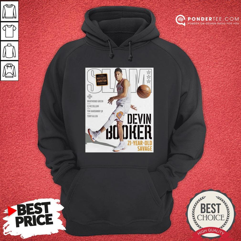 Devin Booker Slam 21 Year Old Savage Hoodie - Desisn By Pondertee.com