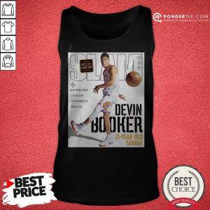 Devin Booker Slam 21 Year Old Savage Tank Top - Desisn By Pondertee.com