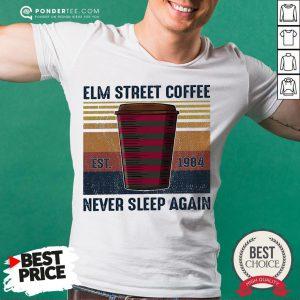 Elm Street Coffee Est 1984 Never Sleep Again Vintage Shirt
