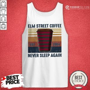 Elm Street Coffee Est 1984 Never Sleep Again Vintage Tank Top