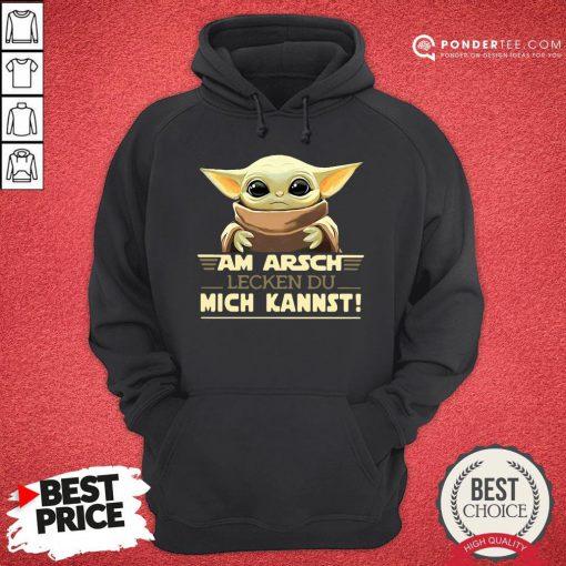 Funny Baby Yoda Am Arsch Lecken Du Mich Kannst Hoodie - Desisn By Pondertee.com