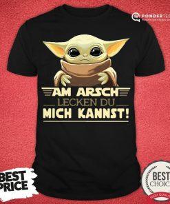 Funny Baby Yoda Am Arsch Lecken Du Mich Kannst Shirt - Desisn By Pondertee.com