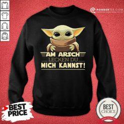 Funny Baby Yoda Am Arsch Lecken Du Mich Kannst Sweatshirt - Desisn By Pondertee.com