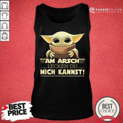 Funny Baby Yoda Am Arsch Lecken Du Mich Kannst Tank Top - Desisn By Pondertee.com