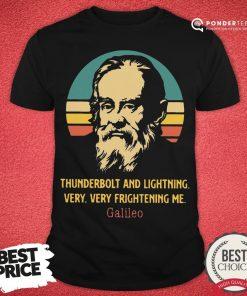 Good Thunderbolt And Lightning Very Very Frightening Me Galileo Vintage Shirt - Desisn By Pondertee.com