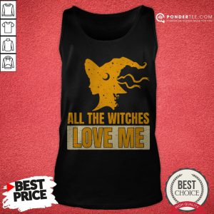Halloween All The Witches Love Me Tank Top