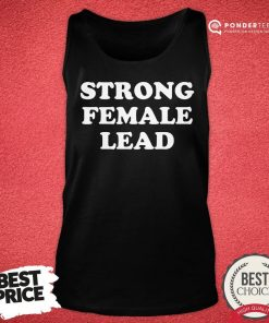Happy Strong Female Lead Humor Gifts Tank Top - Desisn By Pondertee.com