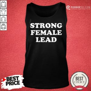 Happy Strong Female Lead Humor Gifts Tank Top - Desisn By Pondertee.com