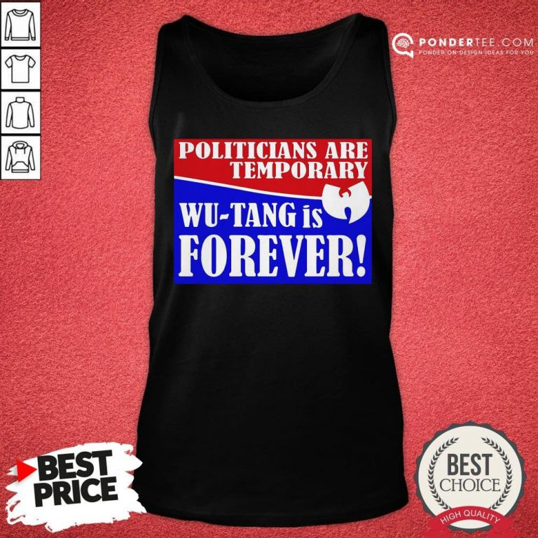Hot Politicians Are Temporary Wutang Is Forever 2020 Tank Top - Desisn By Pondertee.com