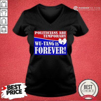 Hot Politicians Are Temporary Wutang Is Forever 2020 V-neck - Desisn By Pondertee.com