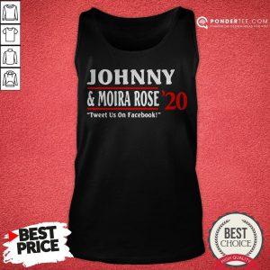 Jonny And Moira Rose 2020 Tweet Us On Facebook Tank Top - Desisn By Pondertee.com
