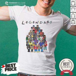 King Of Hip Hop Legendary Friends TV Show Shirt - Desisn By Pondertee.com