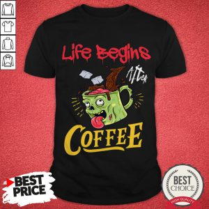 Life Begins After Coffee Zombie Monster Halloween Shirt