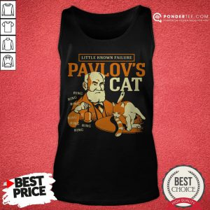 Little Known Failure Pavlov's Cat Tank Top - Desisn By Pondertee.com