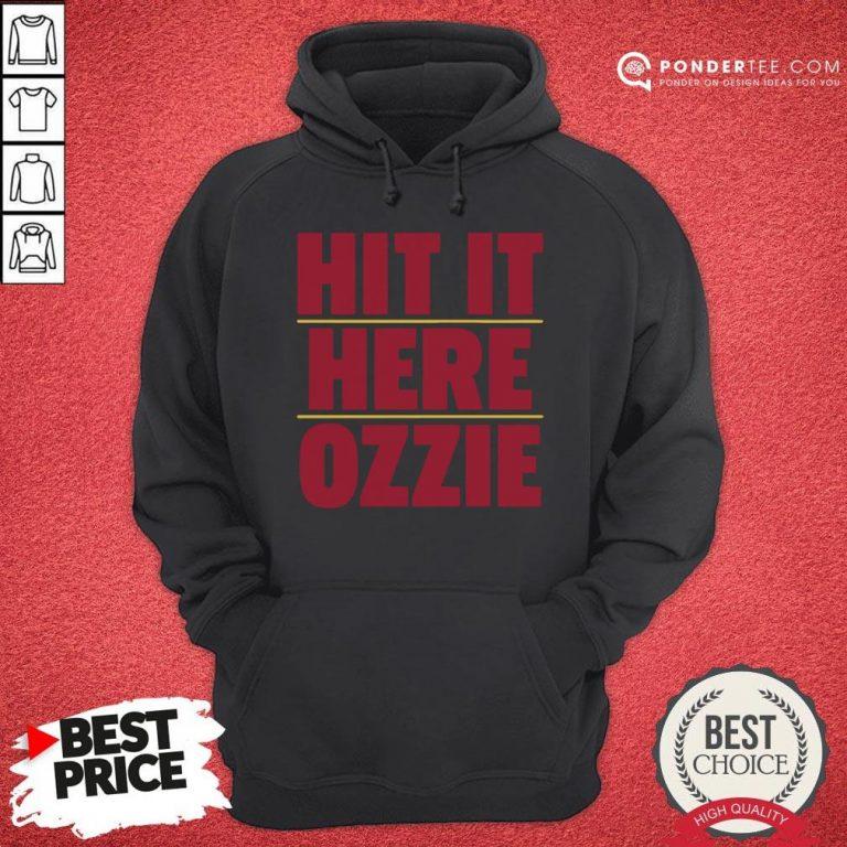 Nice Atlanta Braves Hit It Here Ozzie Hoodie - Desisn By Pondertee.com