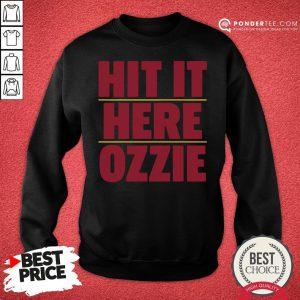 Nice Atlanta Braves Hit It Here Ozzie Sweatshirt - Desisn By Pondertee.com