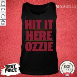 Nice Atlanta Braves Hit It Here Ozzie Tank Top - Desisn By Pondertee.com