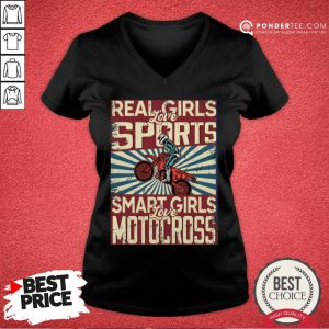 Nice Real Girls Love Sports Smart Girls Love Motocross V-neck - Design By Viewtees.com