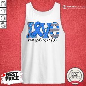 Official Love Hope Cure Tank Top - Desisn By Pondertee.com