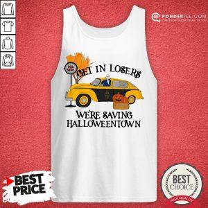 Original Benny Taxi Driver Get In Losers We're Saving Halloweentown Tank Top - Desisn By Pondertee.com