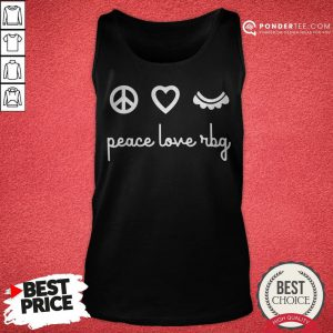 Ruth Bader Ginsburg Peace Love RBG Tank Top - Desisn By Pondertee.com