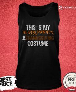 This Is My Halloween And Thanksgiving Costume 2020 Women Men Tank Top - Desisn By Pondertee.com