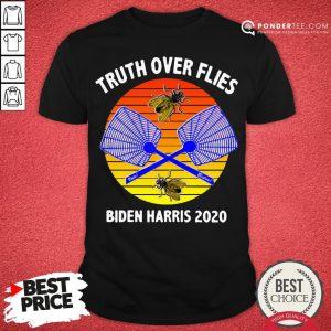 Truth Over Flies Biden Harris 2020 Vintage Shirt - Desisn By Pondertee.com