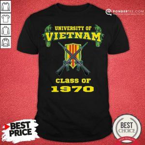 University Of Vietnam Class Of 1970 Shirt - Desisn By Pondertee.com
